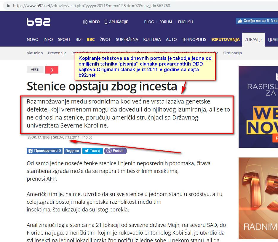 OVo je originalni tekst strucnih novinara b92.net iz 2011-e godine.Ceo pasus i ceo clanak se kopira na sajtu divljih i nekontrolisanih DDD sluzbi u Beogradu kao sopstveni i time se Klijenti obmanjuju da se radi o nekim vanserijskim strucnjacima.U praksi se radi o nebrojano puta osudjivanim kriminalcima i dokazanim prevarantima.