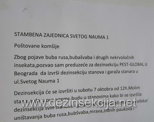 Dezinsekcija,dezinfekcija i deratizacija celih zgrada u Beogradu od svih vrsta bubarusa i bubašvaba kao i od uočenih moljaca u lišću drveća i krpelja u dvoristu.Klijent stambena jedinica Svetog Nauma 1 u Beogradu.Zahvaljujemo predsednik kućnog saveta General Majoru u penziji Milivoju Skerliću na ukazanom poverenju i odluci da nama poveri zadatak sigurne i bezopasne dezinsekcije ovakvih specifičnih vrsta zgrada sa strogo profilisanim sastavom stanara i potpunom garancijom na bezbednost ukućana kako male dece tako i kućnih ljubimaca pasa i mačaka i bezbednost starijih polupokretnih i nepokretnih ukućana pre,za vreme i nakon tretmana.Datum uspostavljanja poslovno tehničke saradnje maj 2018 e do dana današnjeg.