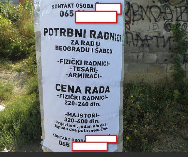 Oglas za radnike u Beogradskom naselju Zeleznik,opstina Cukarica.Cena rada je 1.5 eura po satu.Oglas stoji neupotpunjen vise meseci.